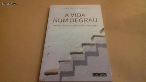 A Vida Num Degrau /Diogo Telles Correia