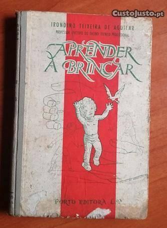 Aprender a Brincar Irondino Teixeira Aguilar